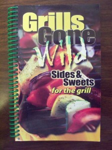 Grills Gone Wild Sides & Sweets