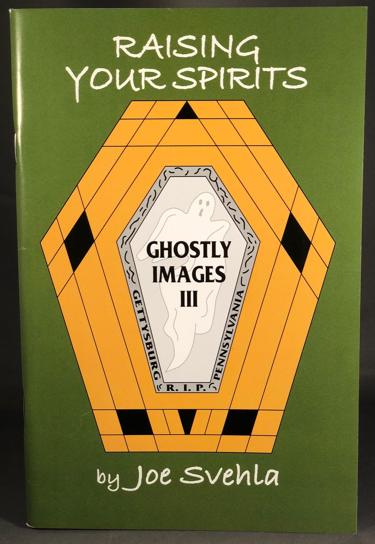 raising your spirits - ghostly images iii by joe svehla book cover