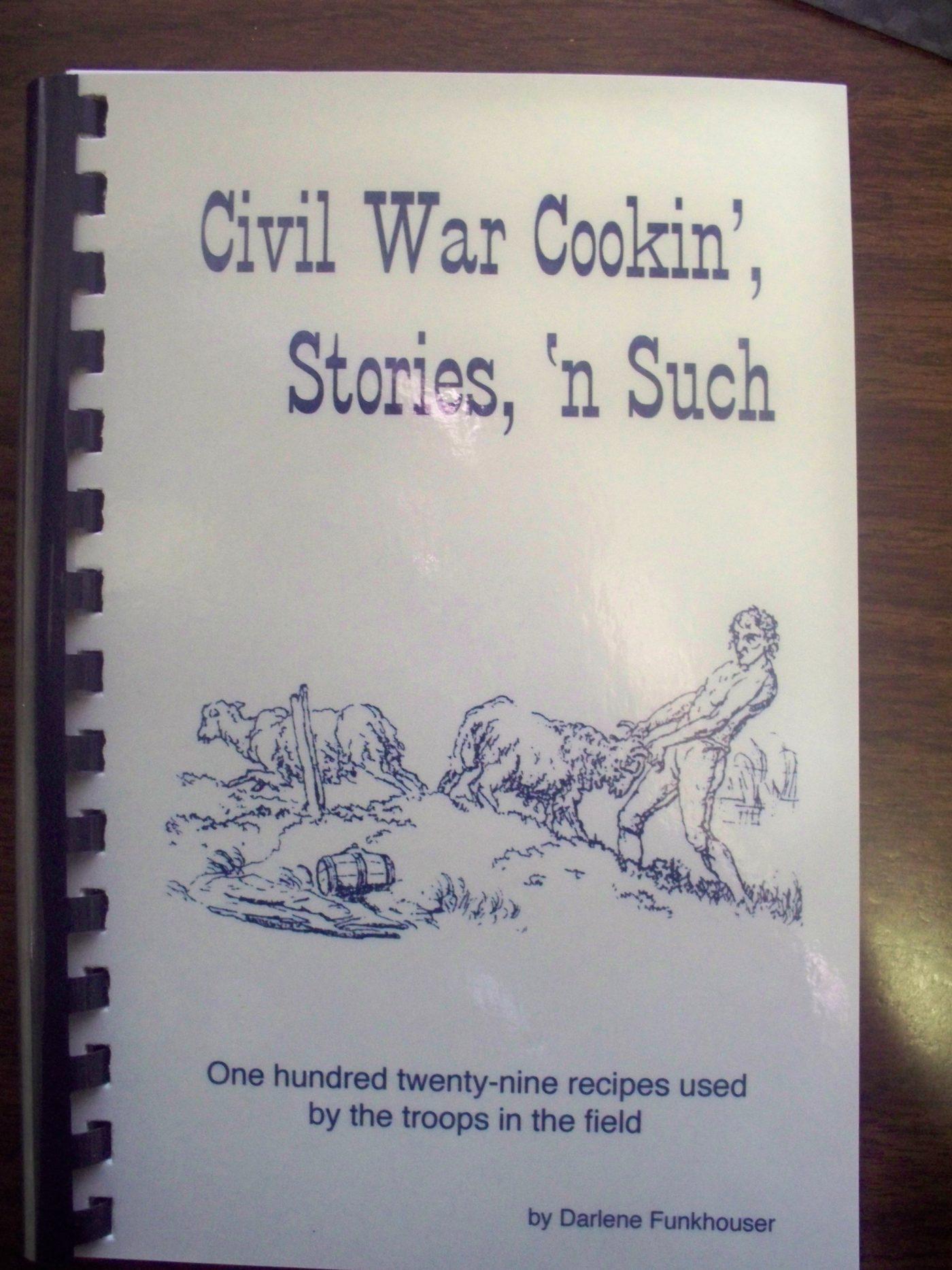 Civil War Cookin', Stories, 'N Such
