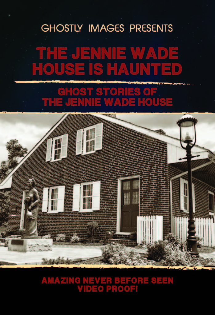 jennie wade house is haunted dvd cover showing the jennie wade house
